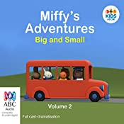 Miffy's Adventures Big and Small: Volume Two | Dick Bruna