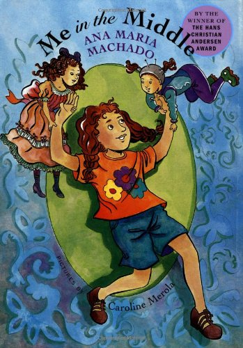 Download Me in the Middle (AMERICAS AWARD FOR CHILDREN'S AND YOUNG ADULT LITERATURE COMMENDED (AWARDS)) pdf