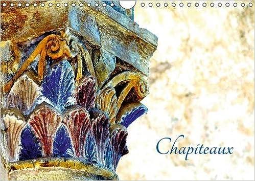 Livre Chapiteaux 2016: Chapiteaux de l'Abbatiale de Conques pdf epub