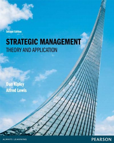Strategic Management: Theory and Application (2nd Edition)