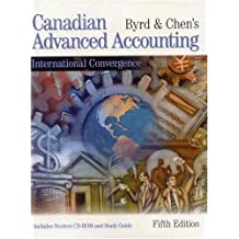 Byrd & Chen's Canadian Advanced Accounting: International Convergence (5th Edition)