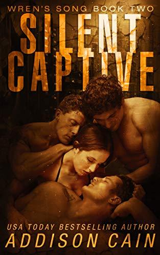 (Silent Captive: A Reverse Harem Omegaverse Dark Romance (Wren's Song Book)