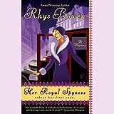 Her Royal Spyness: A Royal Spyness Mystery