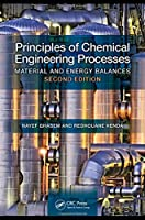 Principles of Chemical Engineering Processes: Material and Energy Balances, 2nd Edition Front Cover