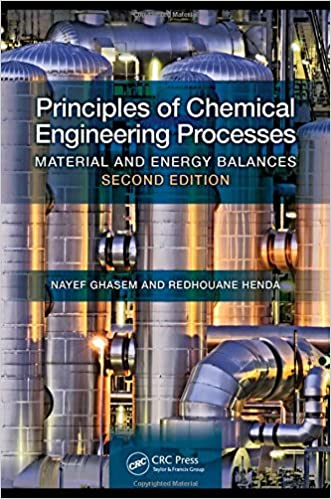 Amazon principles of chemical engineering processes material amazon principles of chemical engineering processes material and energy balances second edition 9781482222289 nayef ghasem redhouane henda books fandeluxe