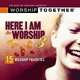 Here I Am to Worship 3