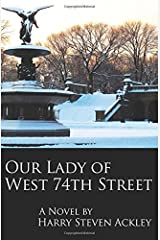 Our Lady of West 74th Street Paperback