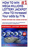 How To Win Mega Millions Lottery Jackpot ..How To Increased Your odds by 71%