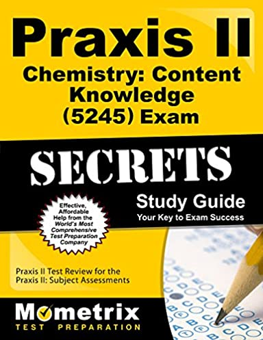 praxis ii chemistry content knowledge 5245 exam secrets study rh amazon com study guides for praxis 2 ela middle school study guide for praxis 2 early childhood