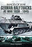 German Halftracks at War 1939-1945, Paul Thomas, 1848844824