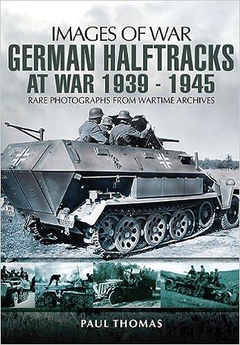 Book German Halftracks at War 1939-1945 (Images of War)