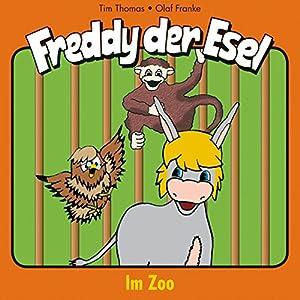 Im Zoo (Freddy der Esel 5) Hörspiel