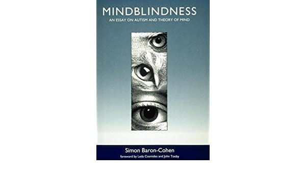 Narrative Essay Thesis Statement Examples Mindblindness An Essay On Autism And Theory Of Mind By Baroncohen Simon  New Edition Paperback Amazoncom Books Examples Of Essay Papers also Essay On Science And Technology Mindblindness An Essay On Autism And Theory Of Mind By Baroncohen  The Newspaper Essay