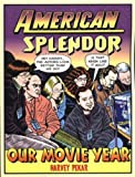 Front cover for the book American Splendor: Our Movie Year by Harvey Pekar