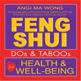 Feng Shui Dos and Taboos for Health and Well-Being, Angi Ma Wong, 1401903347