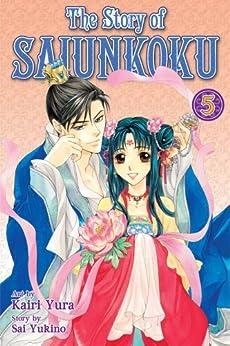 The Story of Saiunkoku, Vol. 5 by [Yukino, Sai]
