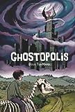 """""""Ghostopolis"""" av Doug TenNapel"""