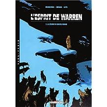 ESPRIT DE WARREN T02 LEGENDE DE NOUVEL HOMME