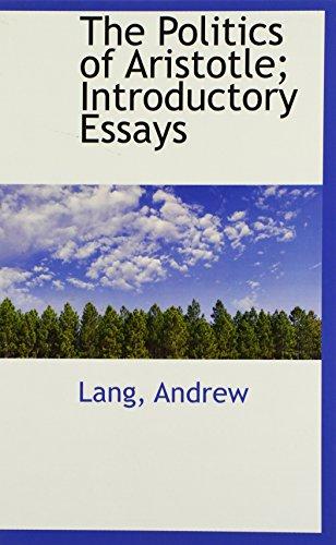The Politics of Aristotle; Introductory Essays