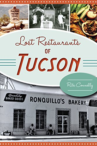 From western roadhouses to fine dining, Tucson boasts an extraordinary lineup of diverse restaurants. Though some of its greatest no longer exist, their stories conjure the sights, smells and sounds of the city's history. Longtime locals still buzz a...