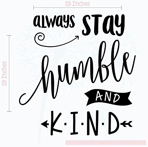 Wall Decor Plus More WDPM4165 Always Stay Humble and Kind Wall Decals Vinyl Lettering Inspirational Quotes 23x23-Inch Berry