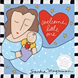 Welcome, Little One: A Love Letter From Me to You