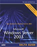Microsoft Windows Server 2003 Delta Guide, Don Jones and Mark Rouse, 0672326639