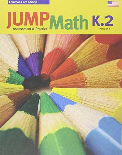 JUMP Math CC AP Book K.2: Common Core Edition