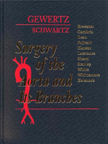 Surgery of the Aorta and Its Branches, 1e