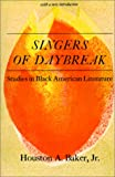 Singers of Daybreak, Houston A. Baker, 0882580175