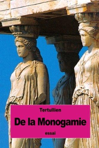 Read Online De la Monogamie (French Edition) pdf