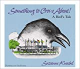 Something to Crow About, Suzanne Knoebel, 1578600596