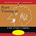 A Man Without a Country Audiobook by Kurt Vonnegut Narrated by Norman Dietz