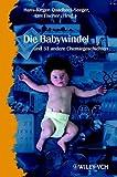 Die Babywindel und 34 Andere Chemiegeschichten, , 352730262X