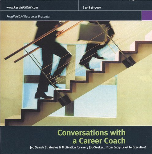 Conversations With a Career Coach. Job Search Strategies & Motivation for Every Job Seeker...From Entry Level to Executive