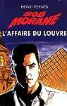 Bob Morane, tome 196 : L'Affaire du Louvre par Vernes