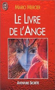 Le livre de l'ange par Mario Mercier
