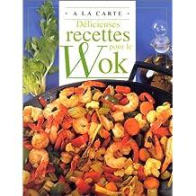 Wok (pour le)/ deli. recettes a la carte