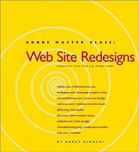 Adobe Master Class: Web Site Redesigns Darcy DiNucci