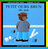 """Afficher """"Petit ours brun dit non"""""""