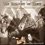 The Greatest of These | Joseph Mills Hansen