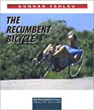 The Recumbent Bicycle, Gunnar Fehlau, 1892590557