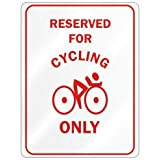 RESERVED FOR '' CYCLING ONLY '' PARKING SIGN SPORTS