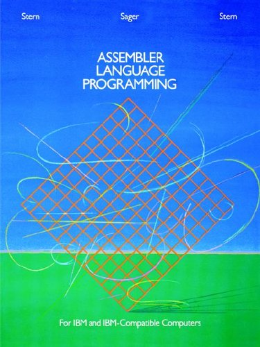 Assembler Language Programming for IBM and IBM Compatible Computers (Formerly 370/360 Assembler Language Programming) by Wiley