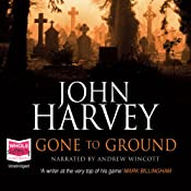 Gone to Ground ) | John Harvey