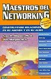 Maestros del Networking (Spanish Edition)