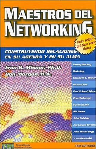 Maestros del Networking (Spanish Edition): Ivan R. Misner ...
