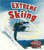 Extreme Skiing, Kelley MacAulay and Bobbie Kalman, 0778717283