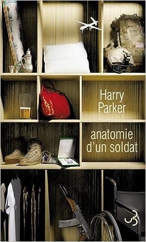 Anatomie d'un soldat - Harry Parker 2016