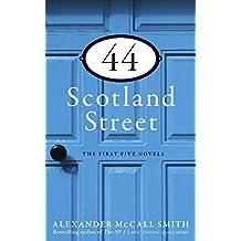44 Scotland Street: The First Five Novels: 44 Scotland Street; Espresso Tales; Love Over Scotland; The World According to Bertie; The Unbearable Lightness of Scones (The 44 Scotland Street Series)